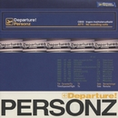 Departure!/PERSONZ