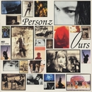 OURS/PERSONZ