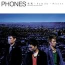 夜風/Family/Sister/PHONES