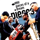 Pieces/Pieces of a Dream