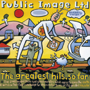 The Greatest Hits... So Far/Public Image Limited
