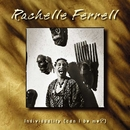 Individuality (Can I Be Me?)/Rachelle Ferrell