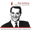 Ray Anthony Plays The Standards/Ray Anthony