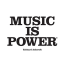 Music Is Power/RICHARD ASHCROFT