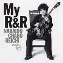 "My R&R/仲井戸""CHABO""麗市"