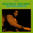 Blue Break Beats/Reuben Wilson