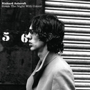 Break The Night With Colour (Live)/RICHARD ASHCROFT