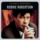 Classic Masters/Robbie Robertson