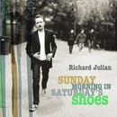 Sunday Morning In Saturday's Shoes/Richard Julian
