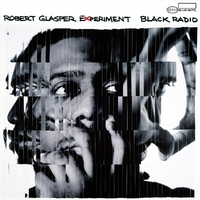 Black Radio/Robert Glasper