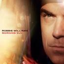 Morning Sun/Robbie Williams