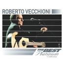 Roberto Vecchioni: The Best Of Platinum/Roberto Vecchioni