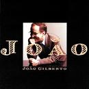 ジョアン/João Gilberto