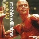 Rock DJ/Robbie Williams