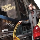 Double Booked/Robert Glasper Experiment