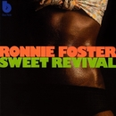 Sweet Revival/Ronnie Foster