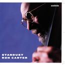 Stardust/Ron Carter