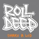 Shake A Leg/Roll Deep