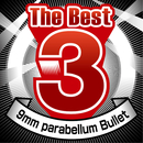 The Best 3 9mm Parabellum Bullet/9mm Parabellum Bullet