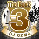 The Best 3 DJ OZMA/DJ OZMA
