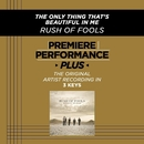 The Only Thing That's Beautiful In Me (Premiere Performance Plus Track)/Rush Of Fools