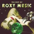 The Best Of Roxy Music/Roxy Music