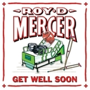 Get Well Soon/Roy D. Mercer