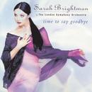 Time To Say Goodbye/サラ・ブライトマン