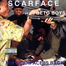 Mr. Scarface Is Back/Scarface