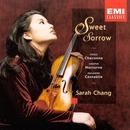 Sweet Sorrow (Album)/Sarah Chang