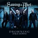 Drowning (Face Down)/Saving Abel
