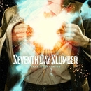 Take Everything/Seventh Day Slumber