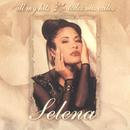 All My Hits: Todos Mis Exitos/Selena