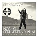Non ci fermeremo mai (Figli delle stelle)/Seekerstars