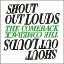 The Comeback (Big Slippa Mix By Ratatat)/Shout Out Louds
