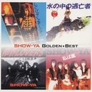 Golden Best/SHOW-YA