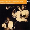 Runnin' Wild/Sidney Bechet