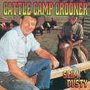 Cattle Camp Crooner/Slim Dusty