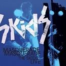 Masquerade Masquerade - The Skids Live/Skids