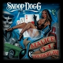 Malice 'N Wonderland (Edited)/Snoop Dogg