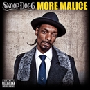 More Malice/Snoop Dogg