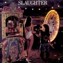 Stick It Live/Slaughter