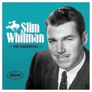 The Essential Slim Whitman/Slim Whitman