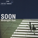 Midnight Sun/SOON