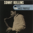 Jazz Profile: Sonny Rollins/ソニー・ロリンズ