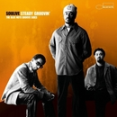 Steady Groovin'/Soulive