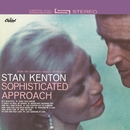 Sophisticated Approach (Expanded Edition)/Stan Kenton