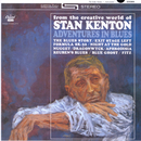 Adventures In Blues/Stan Kenton