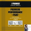 Premiere Performance Plus: I Promise/Stacie Orrico