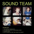 Work EP/Sound Team